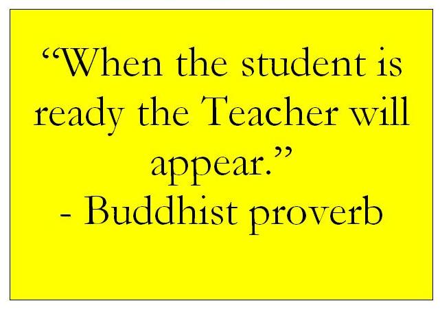 When the student is ready the teacher will appear tony brassington